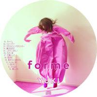 forme (通常盤) / YUKI ラベル 01 曲目あり