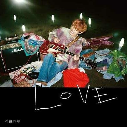 LOVE / 菅田将暉