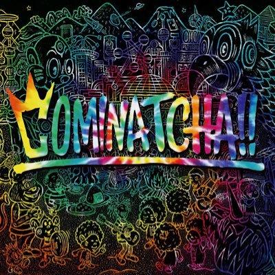 COMINATCHA!! / WANIMA