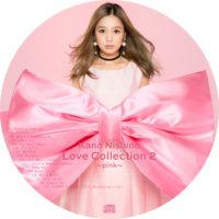 Love Collection 2 ~pink~ / 西野カナ ラベル 01 曲目あり