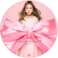 Love Collection 2 ~pink~ / 西野カナ ラベル 01 曲目なし