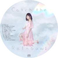 Catch the Rainbow! (通常盤) / 水瀬いのり ラベル 01 曲目あり
