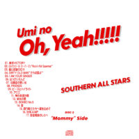 """海のOh, Yeah!! / サザンオールスターズ 01 DISC2 """"Mommy""""side 曲目あり"""